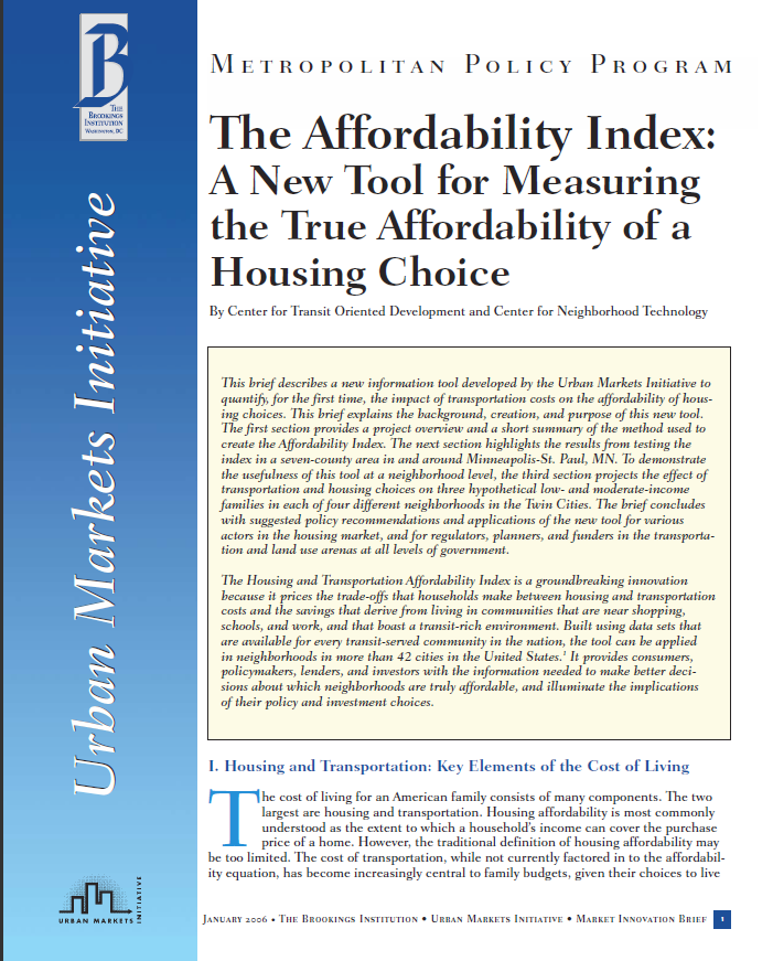 The Affordability Index: A New Tool for Measuring the True Affordability of a Housing Choice (Brookings Institution)