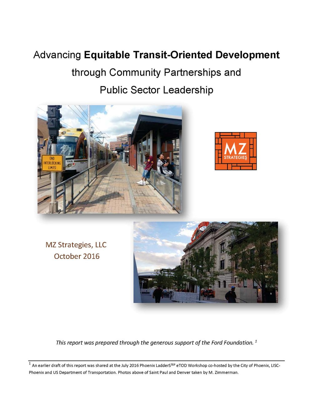 New Publication by MZ Strategies offers regional case studies, lessons learned and spotlights use of federal joint development program to support equitable TOD.