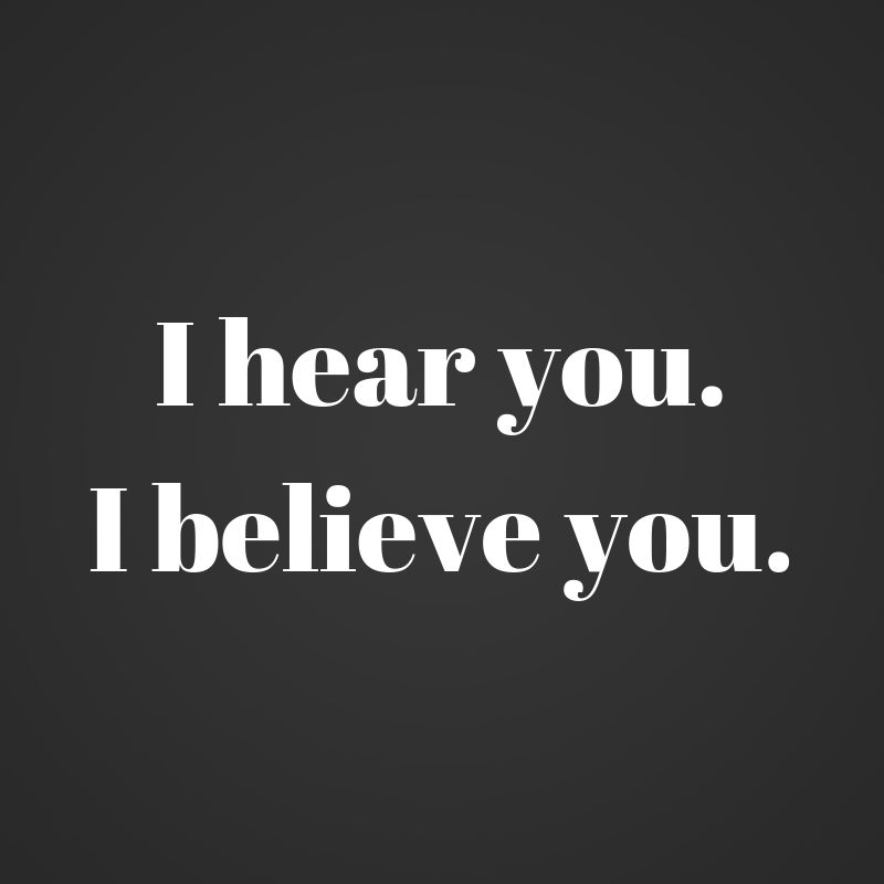 I hear you.I believe you..png