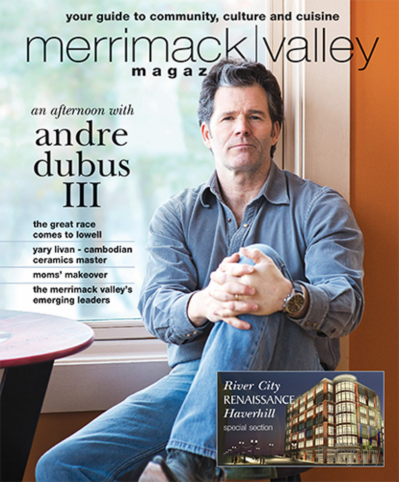 The cover of the May/June issue of Merrimack Valley Magazine was all about author Andre Dubus III; a very nice guy!