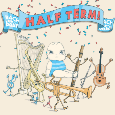 Bach to Baby Half Term Concerts 2016