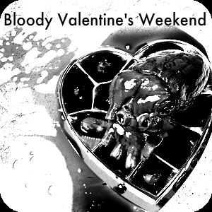 Bloody Valentine's Weekend.png
