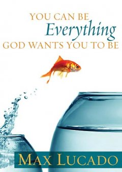Book Review: You Can Be Everything God Wants You to Be