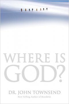 Where is God by Dr. John Townsend | book review