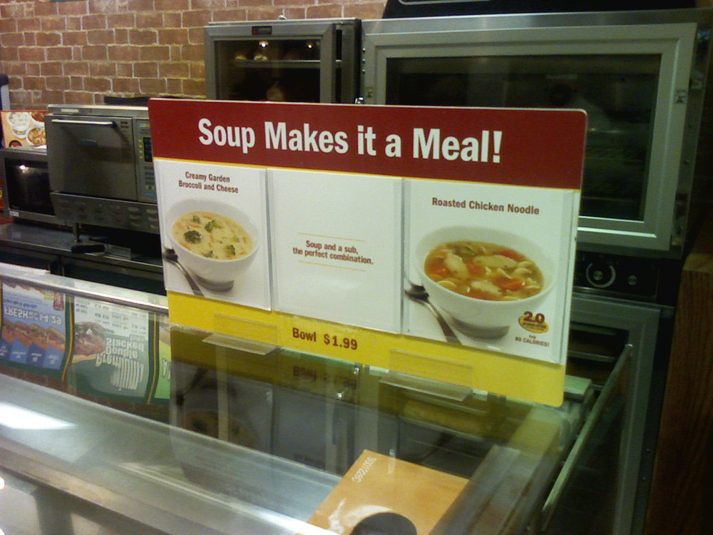 Subway is not the place I think of when I crave soup.  They've got an uphill battle ahead with marketing soup in their get-it-and-go  .... and by the way, the employees don't really care atmosphere.