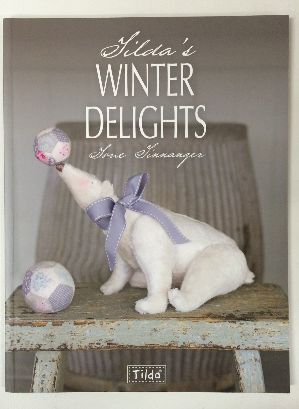 Tilda's Winter Delights book is full of interesting projects.