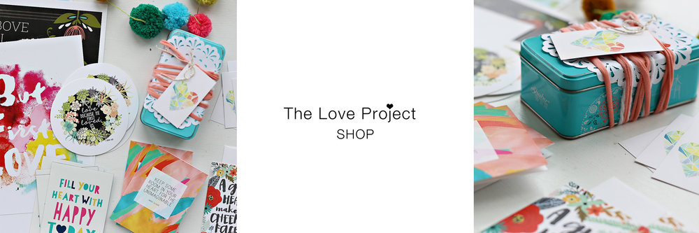The Love Project - Click here to visit the shop!