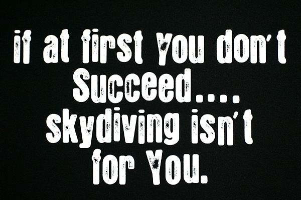 if-at-first-you-dont-succeed-skydiving-is-not-for-you5.jpg