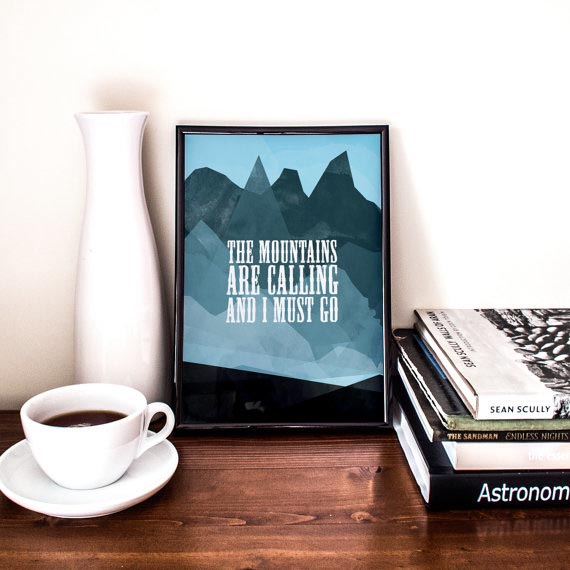 """The Mountains Are Calling"" poster by Printable Randoms in Poland"
