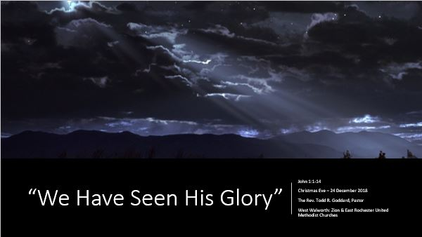 We Have Seen His Glory.JPG