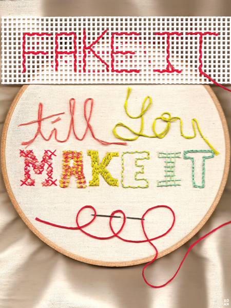 """Fake It Till You Make It"" by Amanda Hagemann"