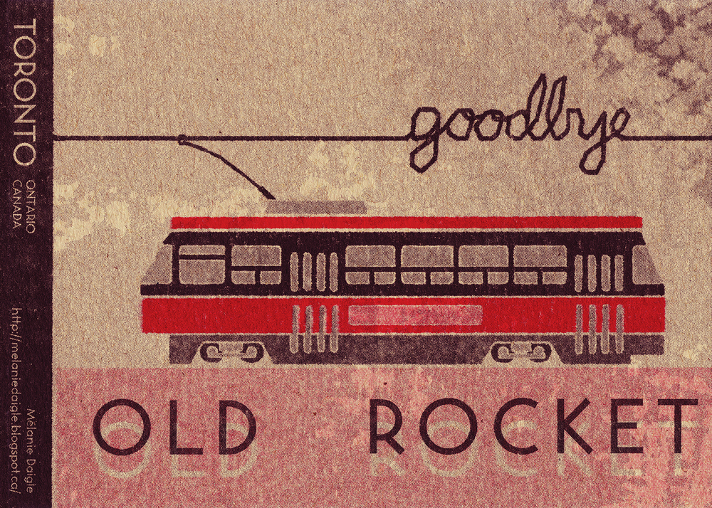 """Goodbye Old Rocket"" by Mélanie Daigle"