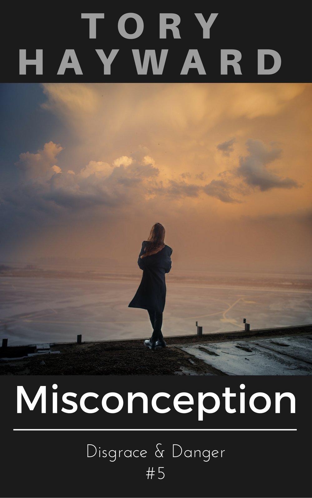 Copy of Disgrace & Danger #5: Misconception