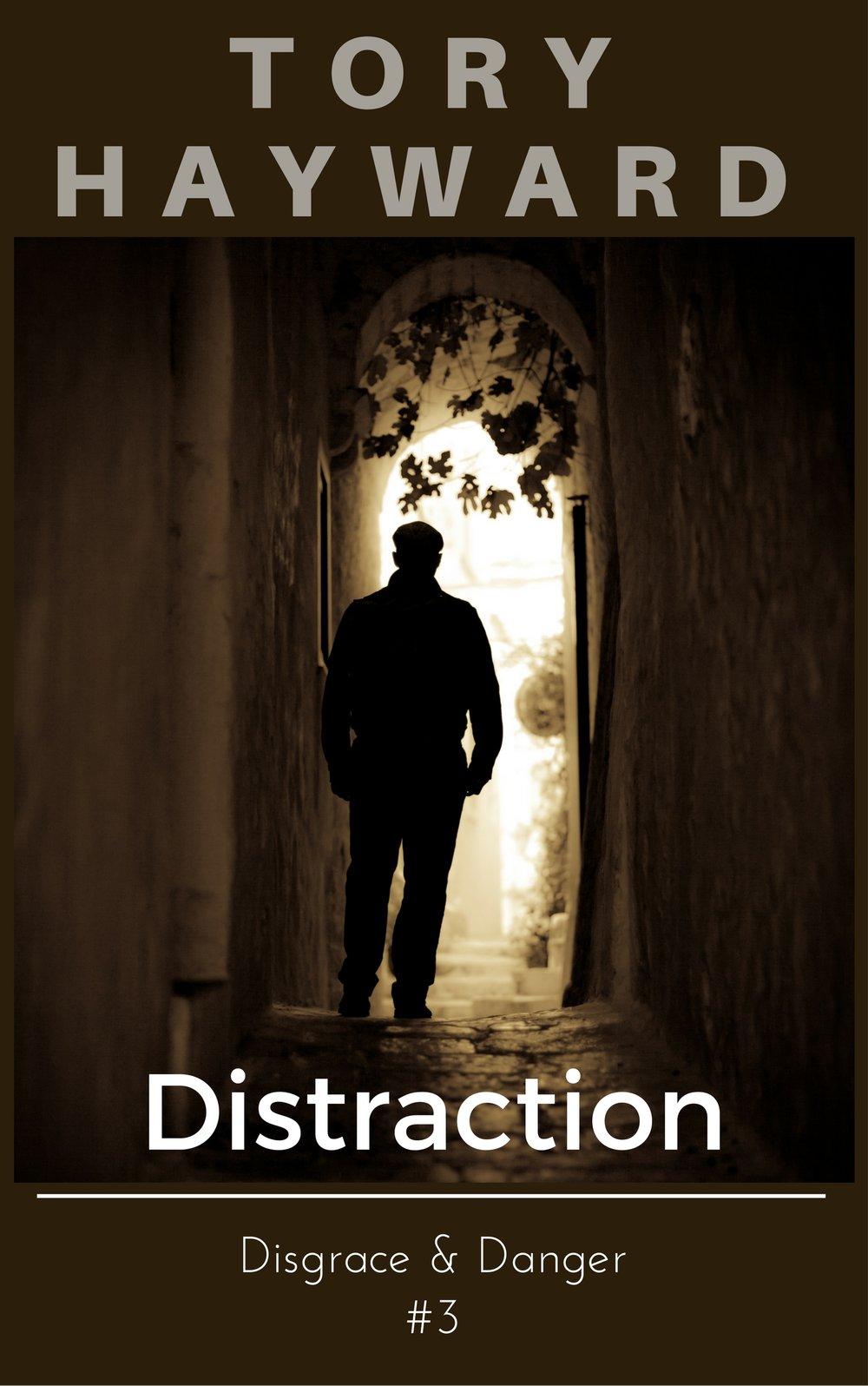 Disgrace & Danger #3: Distraction