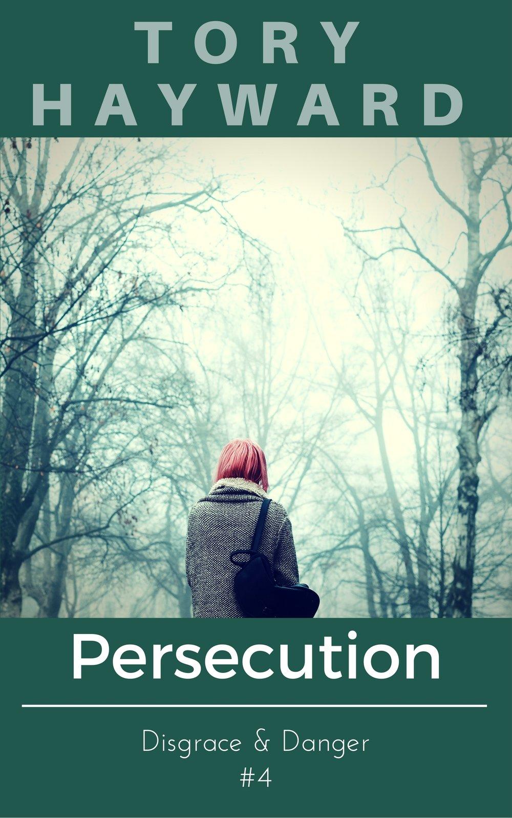 Disgrace & Danger #4: Persecution