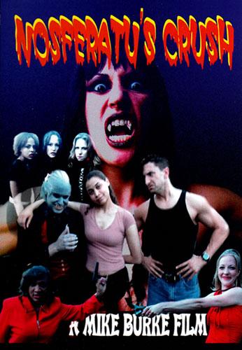 Nosferatu's Crush (2006) — Triskaidekafiles