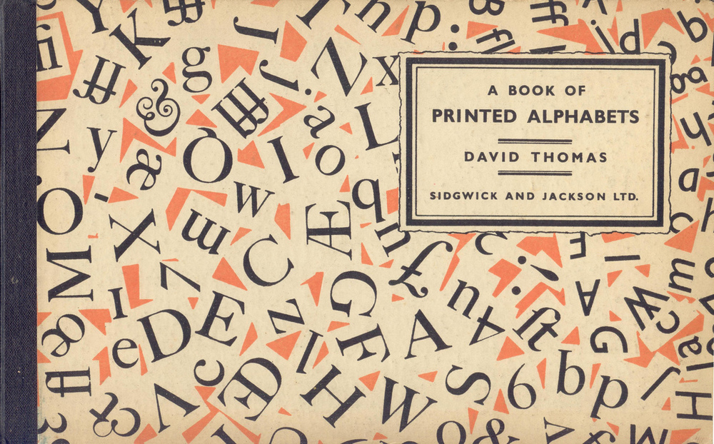 A Book of Printed Alphabets by David Thomas