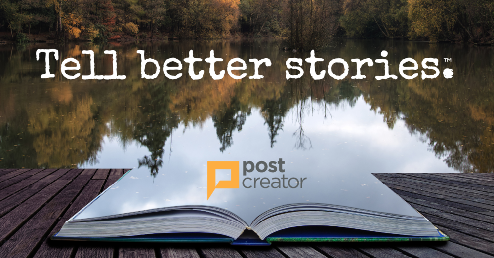 Post Creator - Tell Better Stories