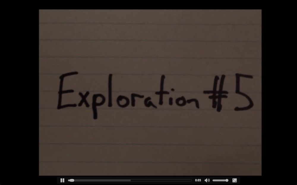 Exploration #5 (2013, 4.5 mins)   Made as part of Jasper Magazine's 2nd Act Film Festival (secondactfilmfestival.com)