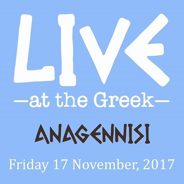 Happening TONIGHT! The Greek Centre's final live greek show for 2017! Be sure to grab a parea and book a table before the Christmas break! Bar open from 7.30pm, show begins 8.30pm #happeningtonight #thegreekcentre #anagennisiband #lonsdalestreet #russellstreet