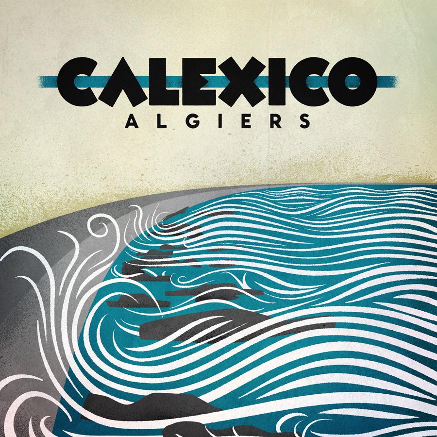 Calexico-Algiers.jpeg