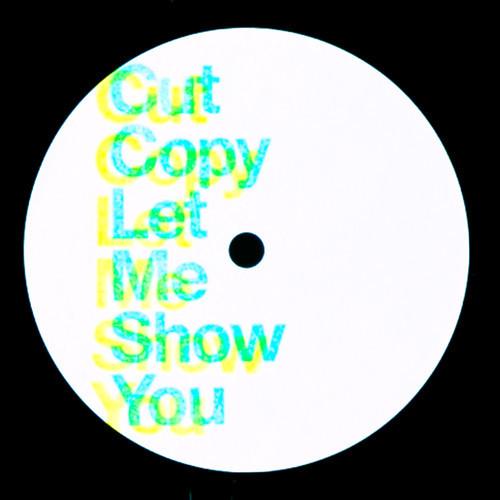 cut_copy_let_me_show_you.jpg