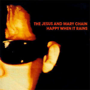 Happy_When_It_Rains_(single).jpg