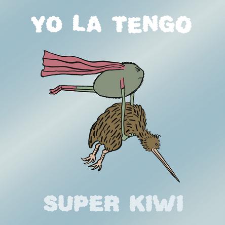 yo-la-tengo-super-kiwi.png