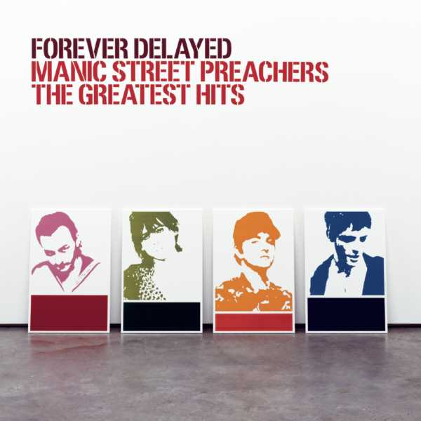 Manic Street Preachers - Forever Delayed (2002)