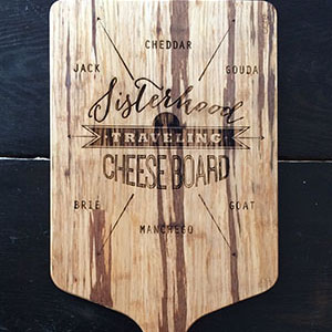 Sisterhood of the Traveling Cheese Board
