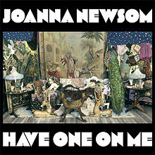 220px-Joanna_Newsom_-_Have_One_On_Me.jpg