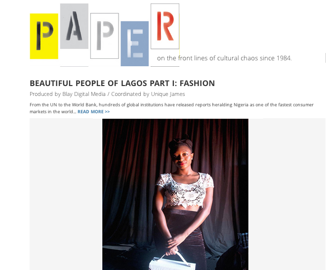 We are featured as part of the Beautiful People of Lagos in PAPER Mag. Click on the image to find out how I'd spend my perfect day in Lagos...if I owned a helicopter! Lagos traffic is in a league of its own.