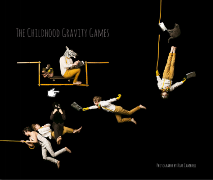 """The Childhood Gravity Games by Kim Campbell, hardcover 12"""" x 12"""", $115 or 10"""" x 8"""" for $65"""