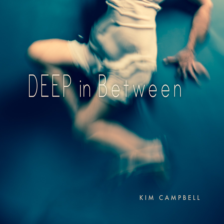 kim-campbell_deep-in-between.jpg