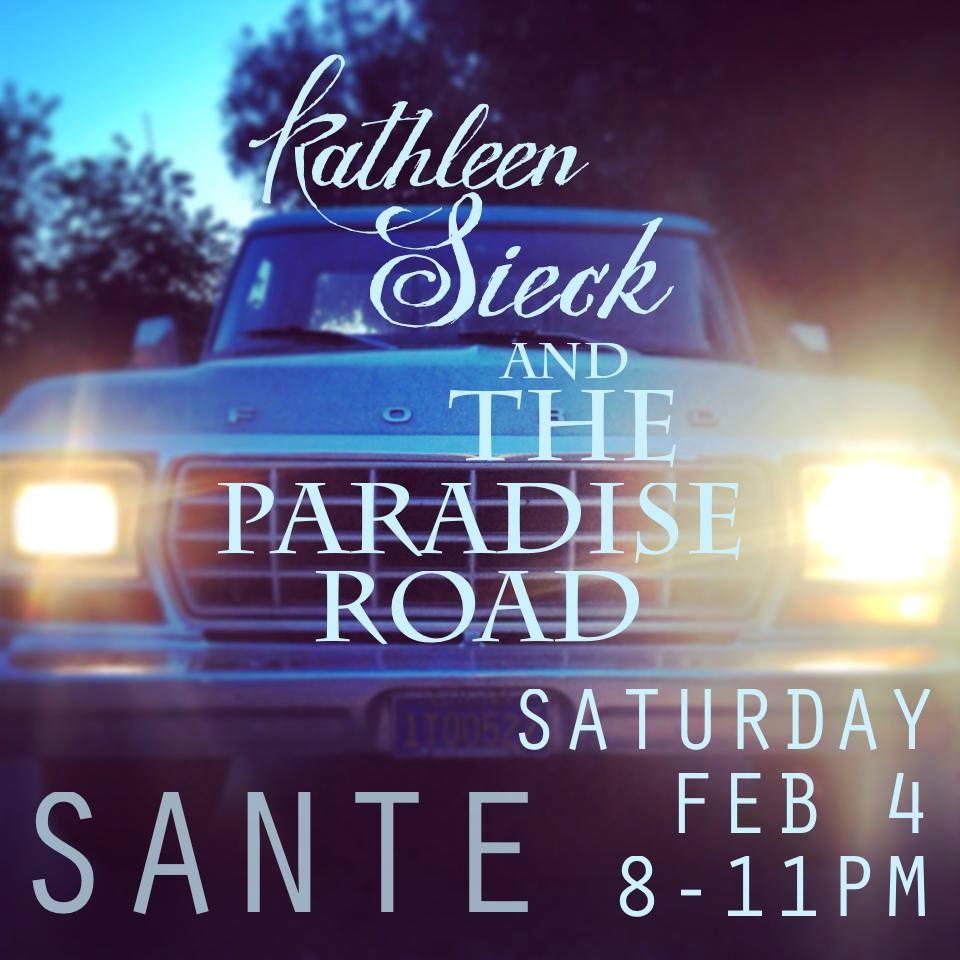 The Paradise Road, Kathleen Sieck, Sante gig poster