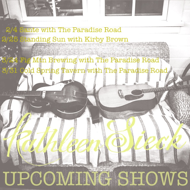 upcoming shows The Paradise Road, Kathleen Sieck gig poster