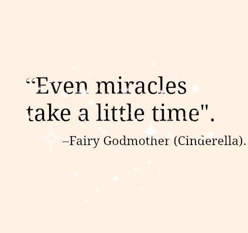 even-miracles-take-a-little-time.jpg