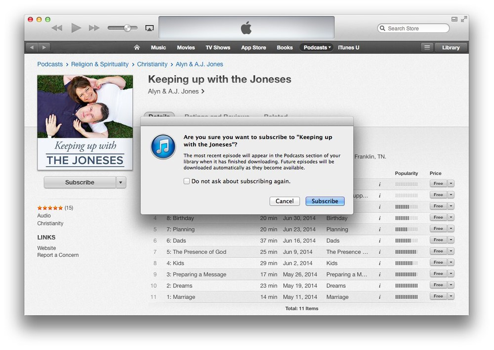 Step 7: If iTunes asks you to confirm your subscription, click the Subscribe button and you're done!