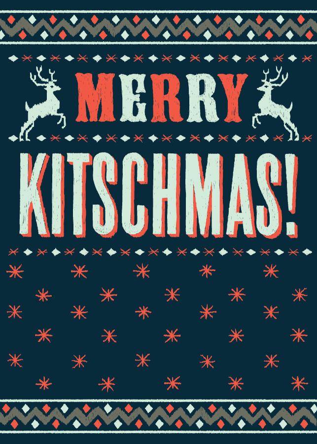 Merry Kitschmas! • 12.09.2013