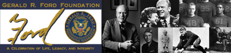 Visit significant places in the life of President Gerald R. Ford