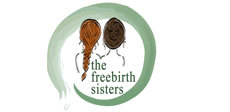 The Freebirth Sisters