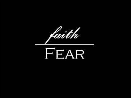 Faith Over Fear Freedom From Fear Of The Future River Heights