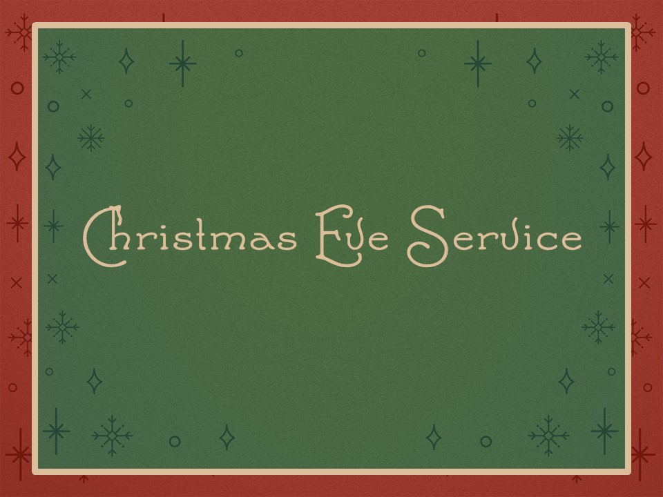 Christmas Eve Service Slide.jpg
