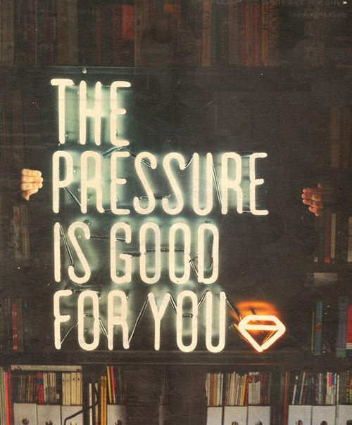 The pressure is good for you Poster