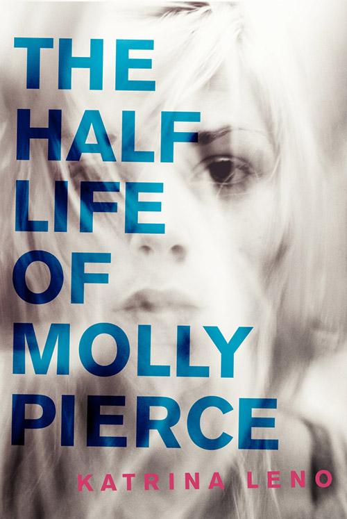 half-life-of-mollypierce-cvr.jpg