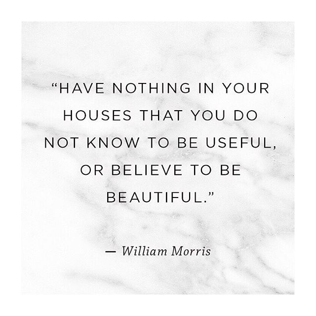 I have always loved this quote and I've been thinking a lot about the amazing resurgence of independent makers in fashion and design as a reaction to low quality, mass-produced clothing (ie fast fashion), similar to that of the Arts and Crafts movement of the 19th century. History repeating itself can sometimes be a positive. Hopefully people will continue to see the value in acquiring fewer, higher quality items✌🏼