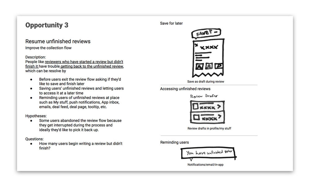 Synthesize - After the offsite, we synthesized the raw ideas into a refined set of opportunities, based on the problem each idea was solving for. Also, to help the team better envision the experience and start discussions on next steps, we visualized the opportunities in super low fidelity. Finally, all the outputs were put into a presentation and shared with the team.