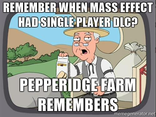 pepperidge-farm-remembers-meme-remember-when-mass-effect-had-single-player-dlc-pepperidge-farm-remem.jpg
