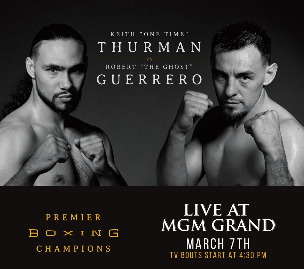 "CrossFit athlete Robert ""The Ghost"" Guerrero vs. Keith ""One Time"" Thurman at 5:30 p.m. PT March 7 on NBC!"
