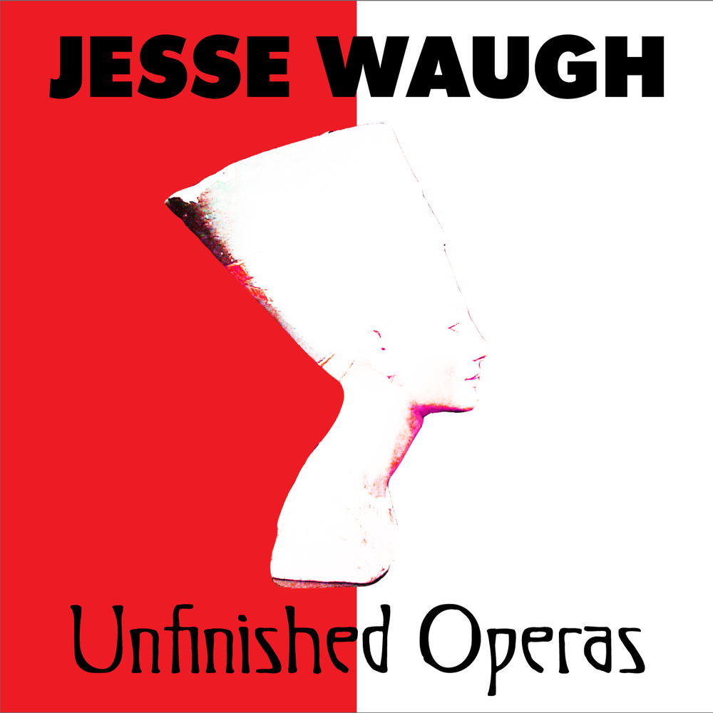 Jesse Waugh's Unfinished Operas